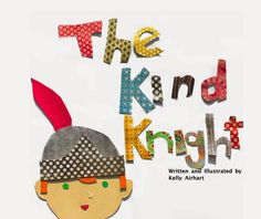 The Kind Knight children's #kindle book (free download 2/5/15)