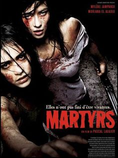 Martyrs (Pascal Laugier, 2008)