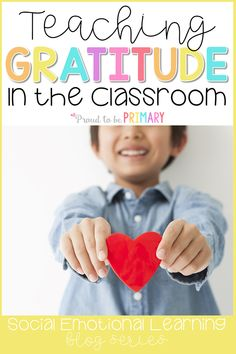 Teach kids to be grateful in the classroom and in life with these important character education and social skills lessons on gratitude. Great to use in K-2 after a classroom meeting! #socialemotional #gratitude #socialskills #charactereducation