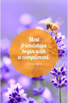 """""""Most friendships begin with a compliment."""" - Peter M. Brown That's so true! Click through for all 130 true friendship quotes + little gift for you! Its Friday Quotes, Sunday Quotes, Boy Quotes, Quotes For Kids, True Friendship Quotes, True Quotes About Life, Teenager Quotes, Tumblr, Inspirational Books"""