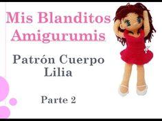 Patrón crochet muñeca Lilia Amigurumi Parte 2 - YouTube