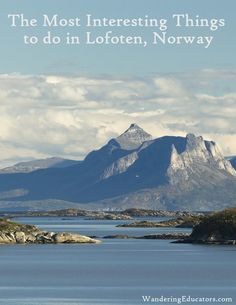 At 68° North, the Lofoten Archipelago in Norway is located just 2 degrees north of the Arctic Circle. And while it may seem like an extremely cold location, because of the Gulf Stream, Lofoten features less harsh winters than you expect.