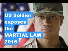 Watch this please! U.S Soldier Exposing the OBAMAS'S Martial LAW - New World Order Agenda! MAY 2016 - YouTube