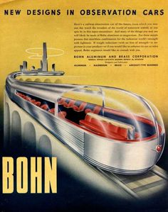 The Bohn Aluminum & Brass Company produced dozens of futuristic ads in the 1940s, each one promoting the notion that technology would transport us into a society of ease and leisure ... and rockets.