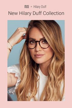 Mood: Captivating, poised, prominent - The Muse x Hilary Duff Eva is a bold style with striking features. Crafted from premium acetate, its keyhole bridge, classic wingtips and sleek arms seamlessly mix modern and vintage. Cute Glasses, New Glasses, Girls With Glasses, Glasses Frames, Hilary Duff, Hillary Duff Hair, The Duff, Glasses Trends, Lunette Style