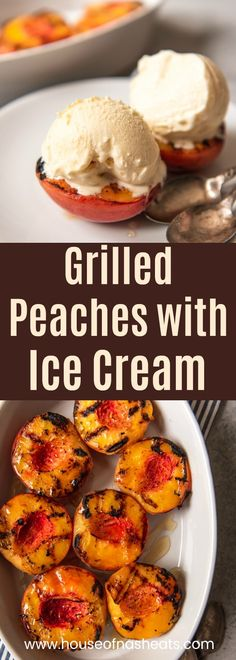 Peaches with Ice Cream is a perfectly sweet and juicy treat and one of t. Grilled Peaches with Ice Cream is a perfectly sweet and juicy treat and one of t., Grilled Peaches with Ice Cream is a perfectly sweet and juicy treat and one of t. Best Summer Desserts, Summer Dessert Recipes, Healthy Dessert Recipes, Summer Fruit, Easter Desserts, Summer Recipes For Dinner, Peach Recipes Dinner, Diabetic Snacks, Summer Bbq