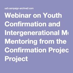 Webinar on Youth Confirmation and Intergenerational Mentoring from the Confirmation Project