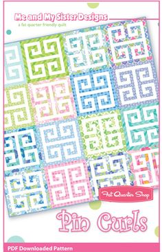 Pin Curls Downloadable PDF Quilt Pattern Me and My Sister Designs