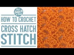 how to Crochet the Cross Hatch Stitch - YouTube