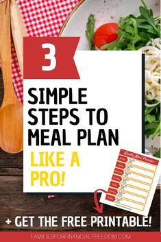 How to Meal Plan: 3 Simple Steps for Meal Planning Success! - Families for Financial Freedom Best Money Saving Tips, Ways To Save Money, Money Tips, Saving Money, How To Make Money, Monthly Meal Planning, Family Meal Planning, Budget Meal Planning, Budgeting Finances