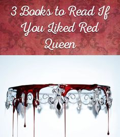 3 Books To Read If You Liked Red Queen Victoria Aveyard