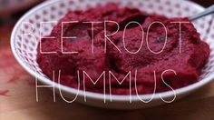 Beetroot hummus - LOVE these videos