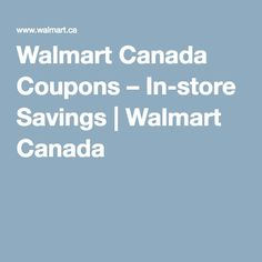 Coupons from Walmart Canada. Free coupons from your favourite Canadian discount store. Free Coupons, Saving Money, Walmart, Canada, Store, Save My Money, Larger, Money Savers, Shop