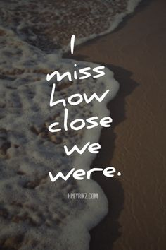 this is so true i miss you, i miss your hugs i miss going for our walks down the beach, then walking to genoa's for 2 donar kebabs, 2 bottles of dr.pepper and 2 bags of sour skittles. I MISS YOU