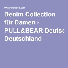 Denim Collection für Damen - PULL&BEAR Deutschland