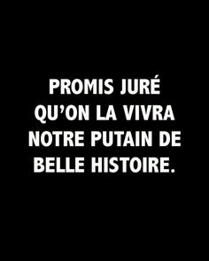 Belle histoire - Stéphi Grou - This Favorite Quotes, Best Quotes, Love Quotes, Funny Quotes, Inspirational Quotes, The Words, Words Quotes, Sayings, Rap Quotes