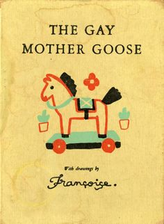 The Gay Mother Goose by Françoise, 1938