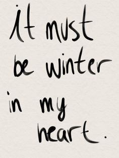Winter in My Heart - Avett Brothers Words Quotes, Wise Words, Me Quotes, Sayings, Avett Brothers Lyrics, Love You, My Love, Writing Inspiration, Writing Prompts