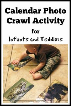 Calendar Photo Crawl Activity for Infants and Toddlers | The Stay-at-Home-Mom Survival Guide