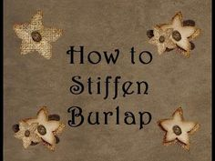 No need to buy expensive fabric stiffener. stiffen Burlap so you can cut it without it fraying for less then a dollar and it works amazing! Burlap Garden Flags, Burlap Flag, Burlap Banners, Burlap Art, Burlap Wreath, Burlap Projects, Burlap Crafts, Craft Projects, Burlap Curtains