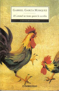 I was introduced to the works of Gabriel Garcia Marquez in 1979 when I studied in Bogotá, Colombia and learned how to read El Coronel No Tiene Quien Le Escriba in it's original.  No One Writes to the Colonel, in English, I believe.