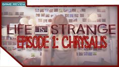 [Game Review] Life Is Strange | Episode 1: Chrysalis Video Game Reviews, Life Is Strange, Marvel Vs, Online Games, Neon Signs, Posts, Messages