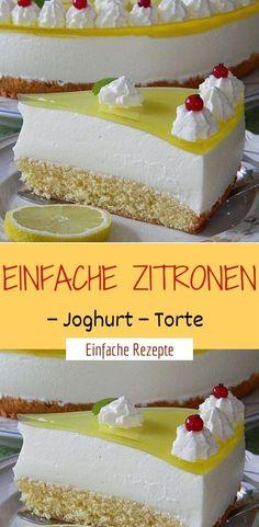 Simple lemon yoghurt cake- Einfache Zitronen – Joghurt – Torte Ingredients: for the dough: 100 g flour 2 tl, dried baking powder 100 g sugar 1 pck. Vanilla sugar 3 egg (s) 100 g margarine - Easy Cheesecake Recipes, Easy Cookie Recipes, Snack Recipes, Berry Smoothie Recipe, Easy Smoothie Recipes, Lemon Yogurt Cake, Coconut Milk Smoothie, Homemade Frappuccino, Grilled Fruit