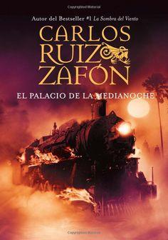 """Carlos Ruiz Zafon: """"El Palacio de la Medianoche"""""""