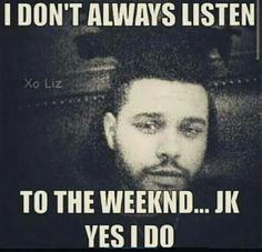 Truth The Weeknd