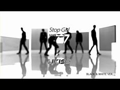 U-KISS 'Stop Girl' M/V Black Full ver. This is one of the few U-KISS songs I really like. Maybe it's just me, but I feel like their music is force many times. It seems fake, but this didn't really have that feel to me. I don't hate them I just think they could do better.