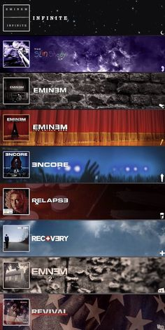 I got more, the slim shady ep, straight from the lab, 8 mile tracklists, the anger management tour, curtain call the hits, the re up, relapse refill, bad Meets Evil: hell the sequel, straight from the vault, shady xv, south paw tracks