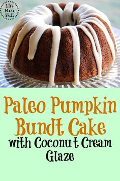 Pumpkin Bundt Cake I know this is yummy because, well, I loved it and every one of my kids had seconds!I know this is yummy because, well, I loved it and every one of my kids had seconds! Paleo Dessert, Paleo Sweets, Dessert Recipes, Dessert Bread, Dinner Recipes, Pumpkin Bundt Cake, How To Eat Paleo, Pumpkin Recipes, Just Desserts