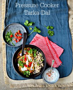 How to Make Creamy Tarka Dal in Your Pressure Cooker