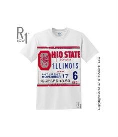 Ohio State football tickets. http://www.shop.47straightposters.com/51-ILLINOIS-VS-OHIO-STATE-Football-Ticket-Shirt-51OHST.htm