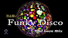 Classic 70's & 80's Funky Disco Mix #38 - Dj Noel Leon In The Air Tonight, Acid Jazz, Up To The Sky, Lets Dance, Musical, Music Songs, Illusions, Christmas Bulbs, Dj