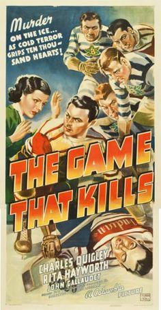 The Game That Kills (1937)Stars: Charles Quigley, Rita Hayworth, John Gallaudet, Paul Fix, Maurice Black ~ Director: D. Ross Lederman
