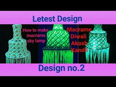 ❤How to make Macrame Diwali Akash Kandil /Macrame Jhumar /New Design (design no.#2) - YouTube