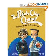 Gold - The Potato Chip Champ *Discovering Why Kindness Counts*  by Maria Dismondy, illustrated by Dawn Beacon
