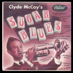 """The original Wah Wah! Clyde McCoy """"Sugar Blues"""" -1955 LP  for  sale by Brothertown Music, $24.50"""