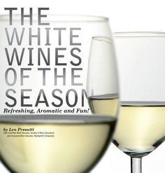 The White Wines of The Season. All my favorites are on this list!