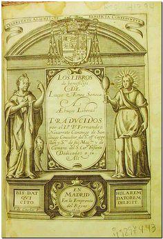 Los libros de beneficiis de Luçio Aeneo Seneca a Aebuçio Liberal / traducidos por Po. Fernandez Nauarrete. - En Madrid : en la emprenta del Reyno, 1629 (por la viuda de Luis Sanchez ...)