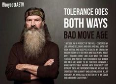 Tolerance goes both ways! So proud of Phil Robertson for standing firm on his faith! I love the Robertson family and what they stand for! Phil Robertson, Robertson Family, Good News, Duck Commander, Think, Christian Quotes, Christian Faith, That Way, Popular Memes