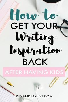 How to get your writing inspiration back after having kids is tough. You'll relate to this one writer's story on finding writing inspiration again. Make Money Writing, Writing Jobs, Writing Advice, Make Money Blogging, How To Make Money, How To Get, Blogging Ideas, Writing Ideas, Romance Tips