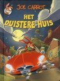 Het duistere huis Joe Carrot Reserveer: http://www.bibliotheekhelmondpeel.nl/webopac/FullBB.csp?WebAction=ShowFullBB&EncodedRequest=*07*BA*40X*FC*E7*D5*DD*E0*02*DB*24*19*9E*E3*D0&Profile=Profile24&OpacLanguage=dut&NumberToRetrieve=50&StartValue=1&WebPageNr=1&SearchTerm1=DUISTERE%20HUIS%20BOEK%20JOE%20CARROT%20VERT%20UIT%20HET%20ITALIAANS%20LOES%20RANDAZZO%20ILL%20GIULIANO%20ALOISI%20ET%20AL%20.1.189848&SearchT1=&Index1=1*Index1&SearchMethod=Find_1&ItemNr=1