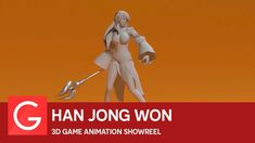 Han Jong Won - 3D Game Animation Showreel