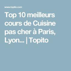 Top 10 meilleurs cours de Cuisine pas cher à Paris, Lyon... | Topito
