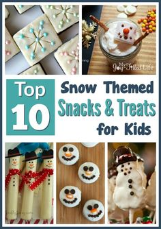 Top 10 Snow Themed Snacks & Treats for Kids #kidfood #funfood