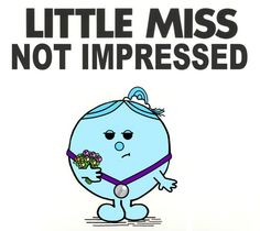 McKayla Maroney is like my idol Little Miss Characters, Little Miss Books, Mr Men Little Miss, Funny Internet Memes, Stupid Funny Memes, Funny Stuff, Sarcastic Quotes, Funny Quotes, Mr Men Books
