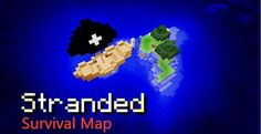 Survival Island Stranded Map 1.7.10 and 1.7.2