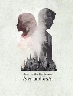 sangstercookie: draco x hermione there is a fine line between love and hate.